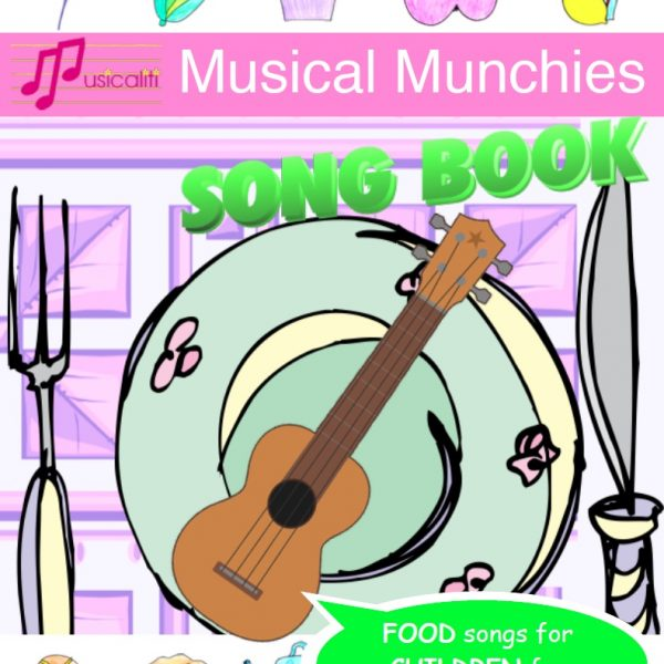 Musical Munchies Song Book